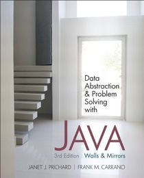 Data Abstraction & Problem Solving with Java, 3 Edition