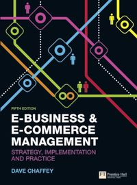 E-Business and E-commerce Management, fifth edition